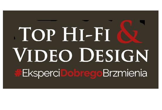 Top Hi-Fi & Video Design już od ponad 25 lat